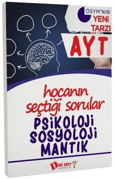 Dahi Adam Yayınları YKS 2. Oturum AYT Psikoloji Sosyoloji Mantık Hocanın Seçtiği Sorular