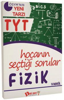 Dahi Adam Yayınları YKS 1. Oturum TYT Fizik Hocanın Seçtiği Sorular 1. Fasikül