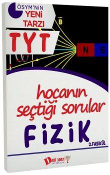 Dahi Adam Yayınları YKS 1. Oturum TYT Fizik Hocanın Seçtiği Sorular 2. Fasikül