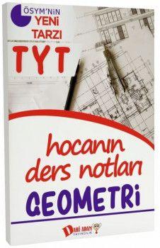 Dahi Adam Yayınları YKS 1. Oturum TYT Geometri Hocanın Ders Notları