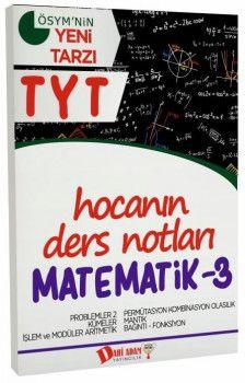 Dahi Adam Yayınları YKS 1. Oturum TYT Matematik 3 Hocanın Ders Notları