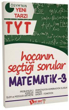 Dahi Adam Yayınları YKS 1. Oturum TYT Matematik 3 Hocanın Seçtiği Sorular