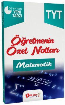 Dahi Adam Yayınları YKS 1. Oturum TYT Matematik Öğretmenin Özel Notları