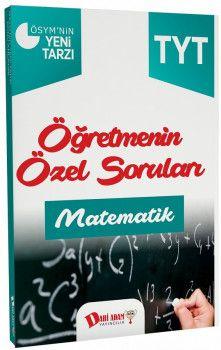Dahi Adam Yayınları YKS 1. Oturum TYT Matematik Öğretmenin Özel Soruları