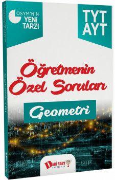 Dahi Adam Yayınları YKS 1. ve 2. Oturum TYT AYT Geometri Öğretmenin Özel Soruları