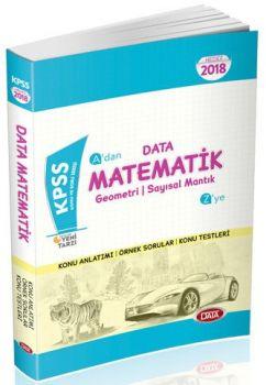 Data Yayınları 2018 KPSS Matematik Geometri Sayısal Mantık Konu Anlatımlı