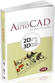 Data Yayınları Temel Autocad Komutları 2D 3D
