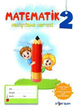 Dört İşlem Yayınları 2. Sınıf Matematik Pekiştirme Defteri