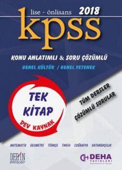 Deha Yayınları 2018 KPSS Lise Önlisans Genel Yetenek Genel Kültür Konu Anlatımlı Soru Çözümlü Tüm Dersler Tek Kitap