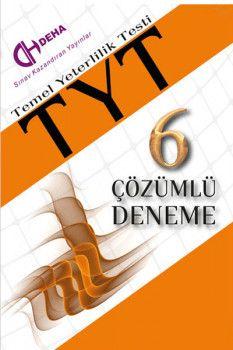Deha Yayınları YKS 1. Oturum TYT 6 Çözümlü Deneme
