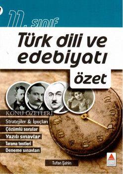 Delta Kültür 11. Sınıf Türk Dili ve Edebiyatı Özet