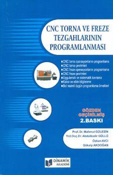Dinamik Akademi Cnc Torna ve Freze Tezgahlarının Programlanması