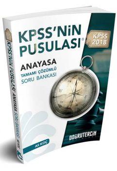 Doğru Tercih 2018 KPSS nin Pusulası Anayasa Tamamı Çözümlü Soru Bankası