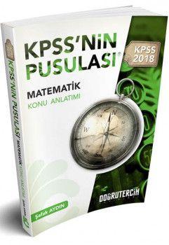 Doğru Tercih Yayınları 2018 KPSS nin Pusulası Matematik Konu Anlatımı