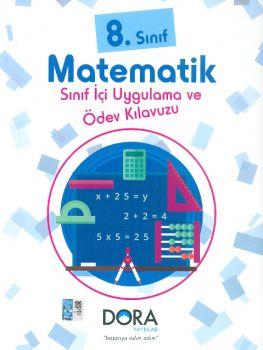 Dora Yayınları 8. Sınıf Matematik Sınıf İçi Uygulama ve Ödev Kılavuzu