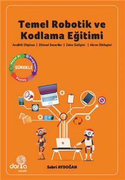 Dorya Robotik Yayınları Temel Robotik ve Kodlama Eğitimi