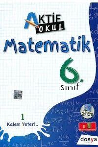 Dosya Yayınları 6. Sınıf Matematik Konu Anlatımlı Aktif Okul