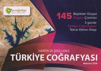 E-coğrafya Harita ve Şekillerle Türkiye Coğrafyası