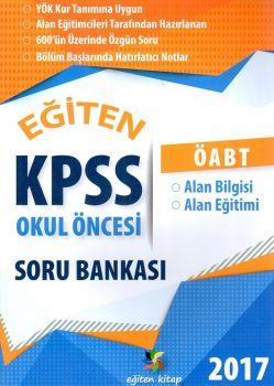 Eğiten Kitap Yayınları 2017 ÖABT Okul Öncesi Soru Bankası