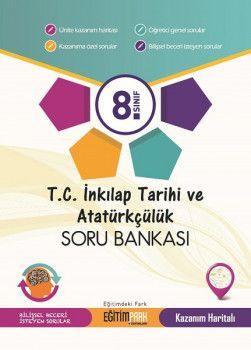 Eğitim Park Yayınları 8. Sınıf T.C. İnkılap Tarihi ve Atatürkçülük Soru Bankası