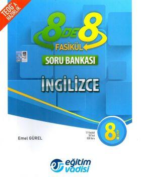 Eğitim Vadisi Yayınları 8. Sınıf İngilizce 8 De 8 Fasikül Soru Bankası