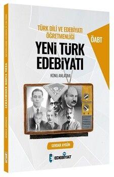 Edebiyat TV 2021 ÖABT Türk Dili ve Edebiyatı Yeni Türk Edebiyatı Konu Anlatımı
