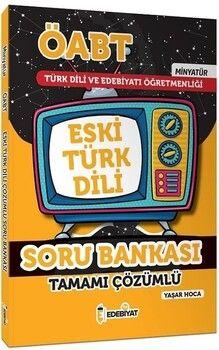 Edebiyat TV 2021 ÖABT Türk Dili Edebiyatı Eski Türk Dili MİNYATÜR Soru Bankası Çözümlü