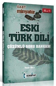 Edebiyat TV Yayınları 2020 ÖABT Eski Türk Dili MİNYATÜR Soru Bankası Çözümlü