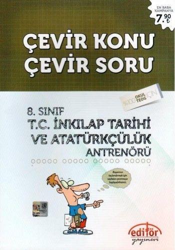 Editör 8. Sınıf T.C. İnkilap Tarihi ve Atatürkçülük Çevir Konu Çevir Soru