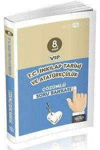 Editör Yayınları 8. Sınıf Vip T.C. İnkılap Tarihi ve Atatürkçülük Tamamı Çözümlü Soru Bankası