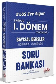 Editör Yayınları 8. Sınıf LGS Eve Sığar Sayısal Dersler 1. Dönem Müfredatı Soru Bankası