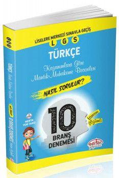 Editör Yayınları 8. Sınıf LGS Türkçe Mantık ve Muhakeme Soruları Nasıl Sorulur Tamamı Çözümlü 10 Branş Denemesi