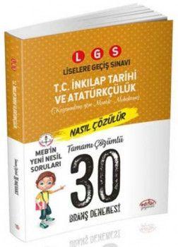 Editör Yayınları 8. Sınıf LGS T. C. İnkılap Tarihi ve Atatürkçülük 30 Deneme Sınavı