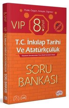Editör Yayınları 8. Sınıf VIP T.C. İnkılap Tarihi ve Atatürkçülük Soru Bankası