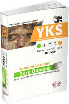 Editör YKS 1. Oturum TYT Sözel Sayısal Mantık Türkçe Matematik Becerileri Tamamı Çözümlü Soru Bankası