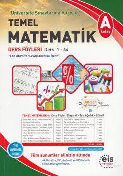 Eis Yayınları Temel Üniversite Sınavlarına Hazırlık Temel Matematik A Serisi Ders Föyleri
