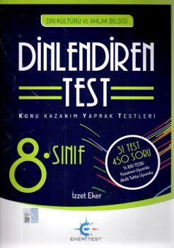 Eker Test Yayınları 8. Sınıf Din Kültürü ve Ahlak Bilgisi Dinlendiren Test