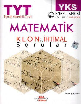 EKG Yayıncılık YKS 1. Oturum TYT Matematik Klon ve İhtimal Sorular