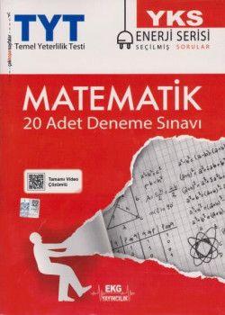 EKG Yayınları YKS 1. Oturum TYT Matematik 20 Deneme Sınavı