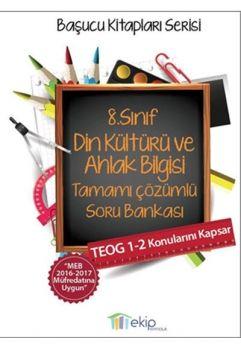 Ekip Yayınları 8. Sınıf TEOG Din Kültürü ve Ahlak Bilgisi Tamamı Çözümlü Soru Bankası