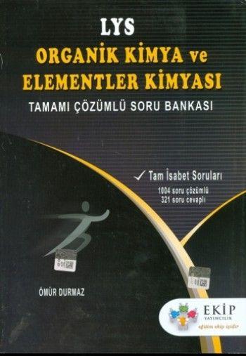 Ekip Yayınları LYS Organik Kimya ve Elementler Kimyası Soru Bankası