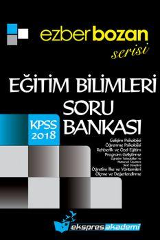 Ekspres Akademi KPSS 2018 Eğitim Bilimleri Soru Bankası Ezberbozan Serisi