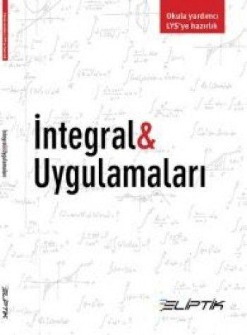 Eliptik Yayınları İNTEGRAL & UYGULAMALARI