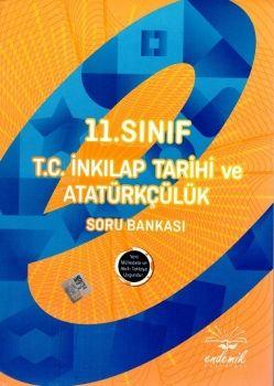 Endemik 11. Sınıf T.C. İnkılap Tarihi ve Atatürkçülük Soru Bankası