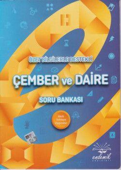 Endemik Yayınları Özet Bilgilerle Destekli Çember ve Daire Soru Bankası