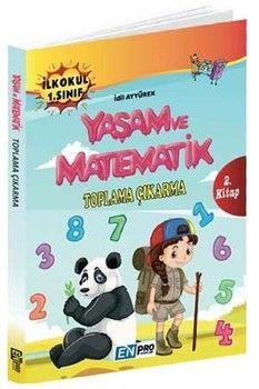 Enpro Yayınları 1. Sınıf 2. Kitap Toplama Çıkarma Yaşam ve Matematik