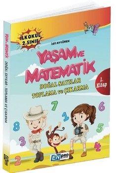 Enpro Yayınları 2. Sınıf 1. Kitap Doğal Sayılar Toplama ve Çıkarma Yaşam ve Matematik