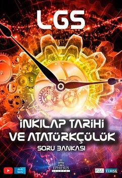Ephesus Yayınları 8. Sınıf LGS T.C. İnkılap Tarihi ve Atatürkçülük Soru Bankası
