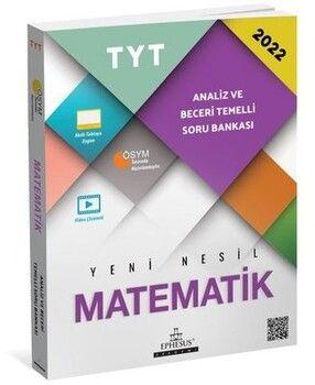 Ephesus Yayınları TYT Matematik Analiz ve Beceri Temelli Soru Bankası
