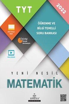 Ephesus Yayınları TYT Matematik Öğrenme ve Bilgi Temelli Soru Bankası
